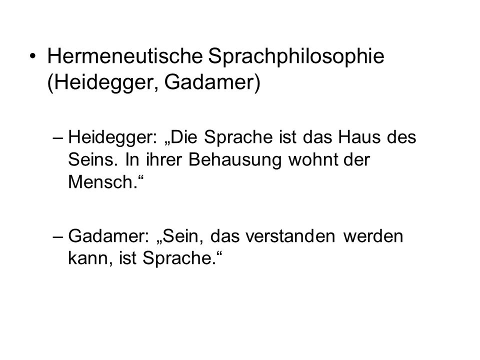 Hermeneutische Sprachphilosophie (Heidegger, Gadamer)