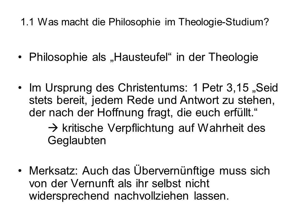 1.1 Was macht die Philosophie im Theologie-Studium