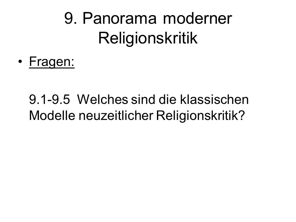 9. Panorama moderner Religionskritik