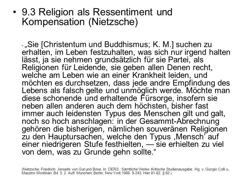 9.3 Religion als Ressentiment und Kompensation (Nietzsche)