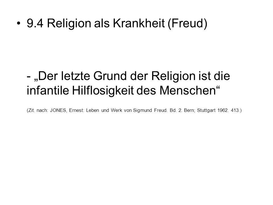 9.4 Religion als Krankheit (Freud)