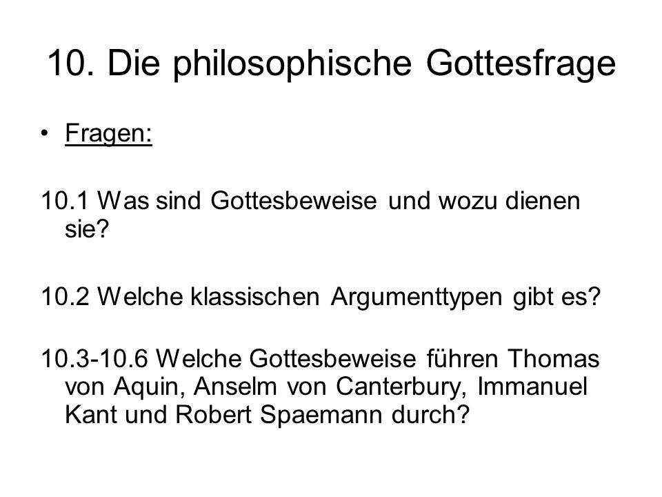 10. Die philosophische Gottesfrage