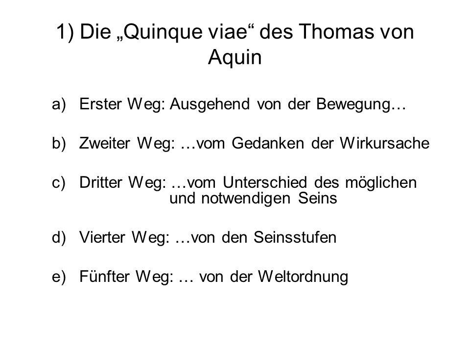 """1) Die """"Quinque viae des Thomas von Aquin"""