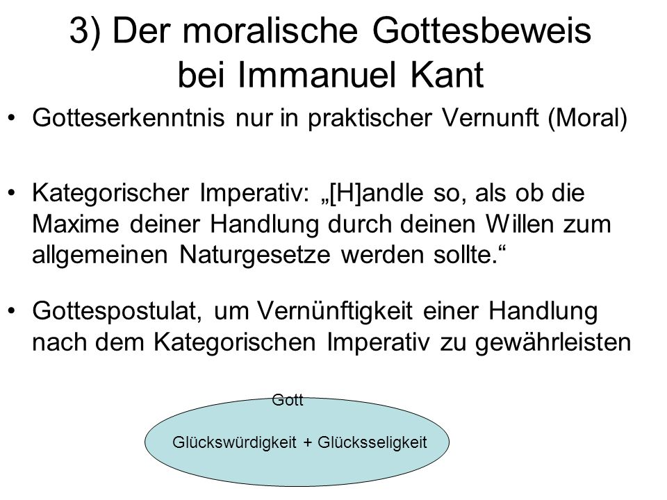 3) Der moralische Gottesbeweis bei Immanuel Kant