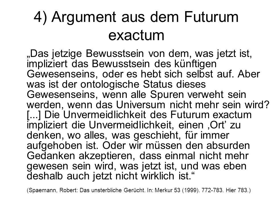 4) Argument aus dem Futurum exactum