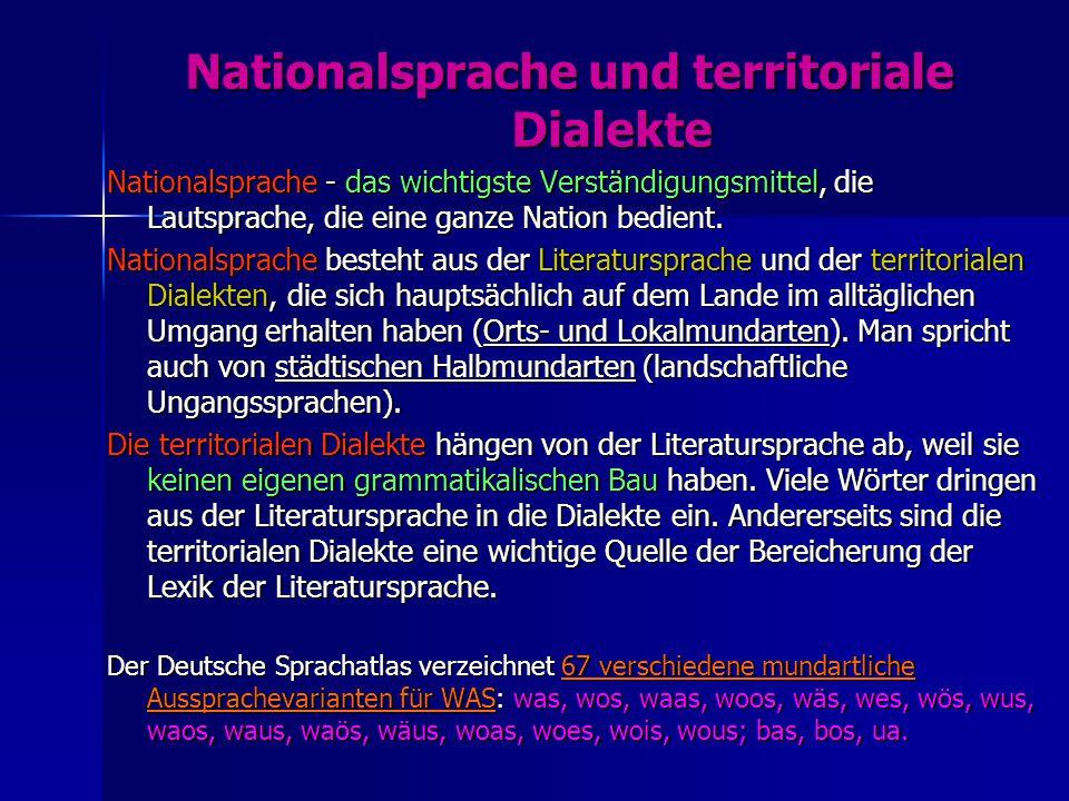 Nationalsprache und territoriale Dialekte