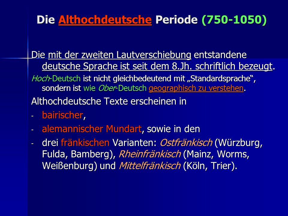 Die Althochdeutsche Periode (750-1050)