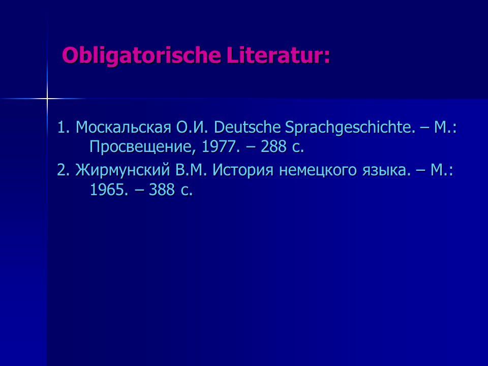Obligatorische Literatur: