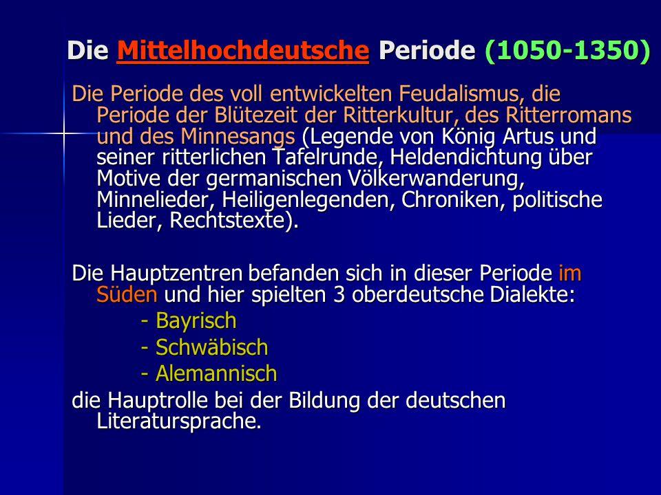 Die Mittelhochdeutsche Periode (1050-1350)