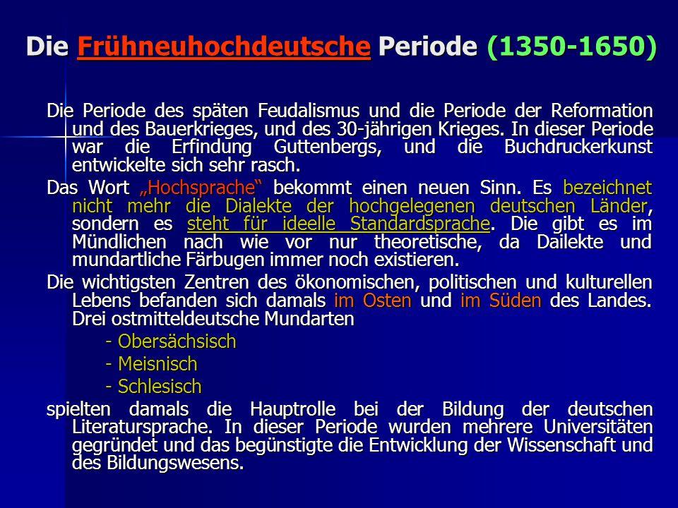 Die Frühneuhochdeutsche Periode (1350-1650)