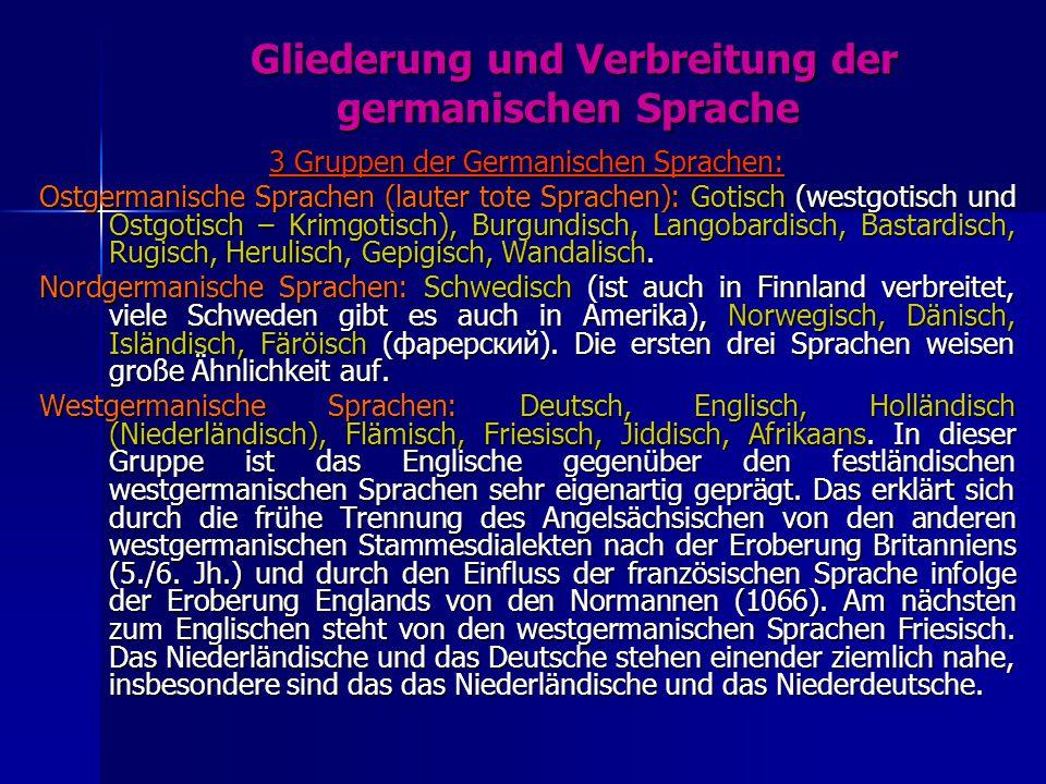 Gliederung und Verbreitung der germanischen Sprache