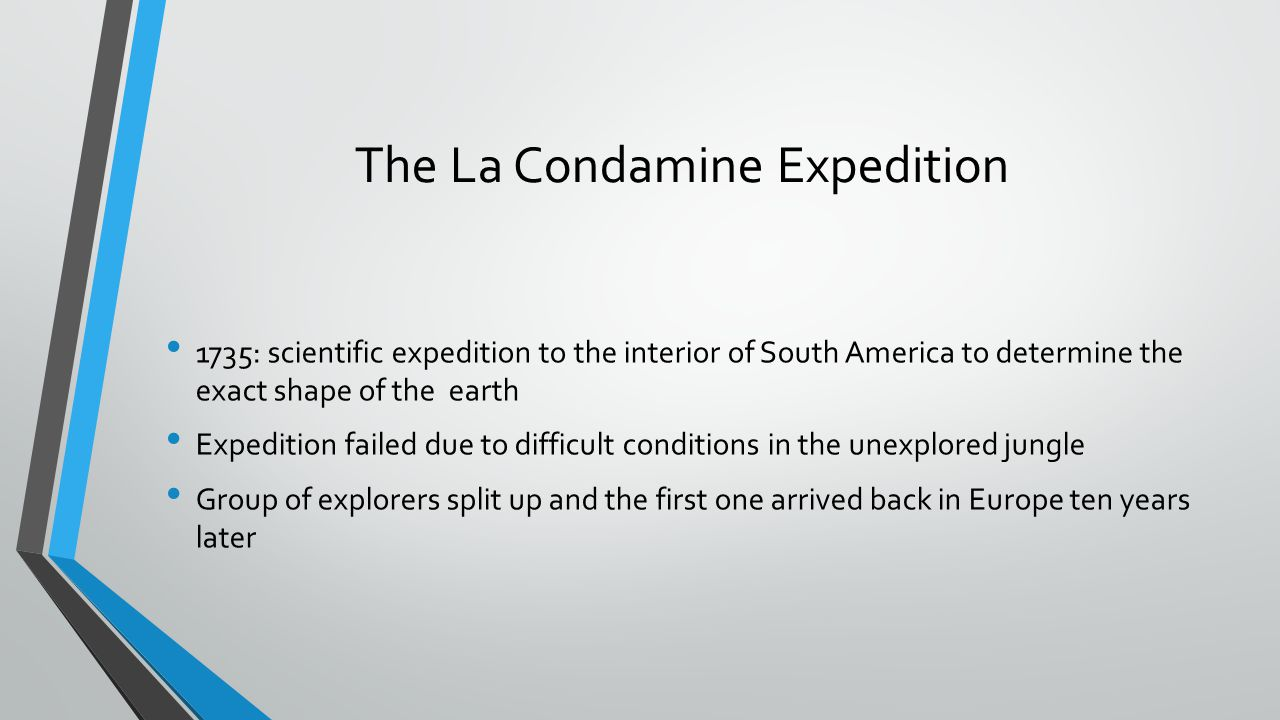 The La Condamine Expedition
