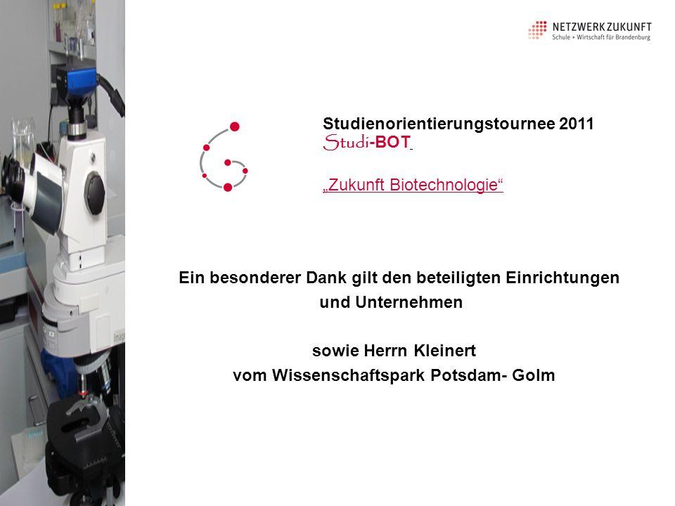 """Studienorientierungstournee 2011 Studi-BOT """"Zukunft Biotechnologie"""