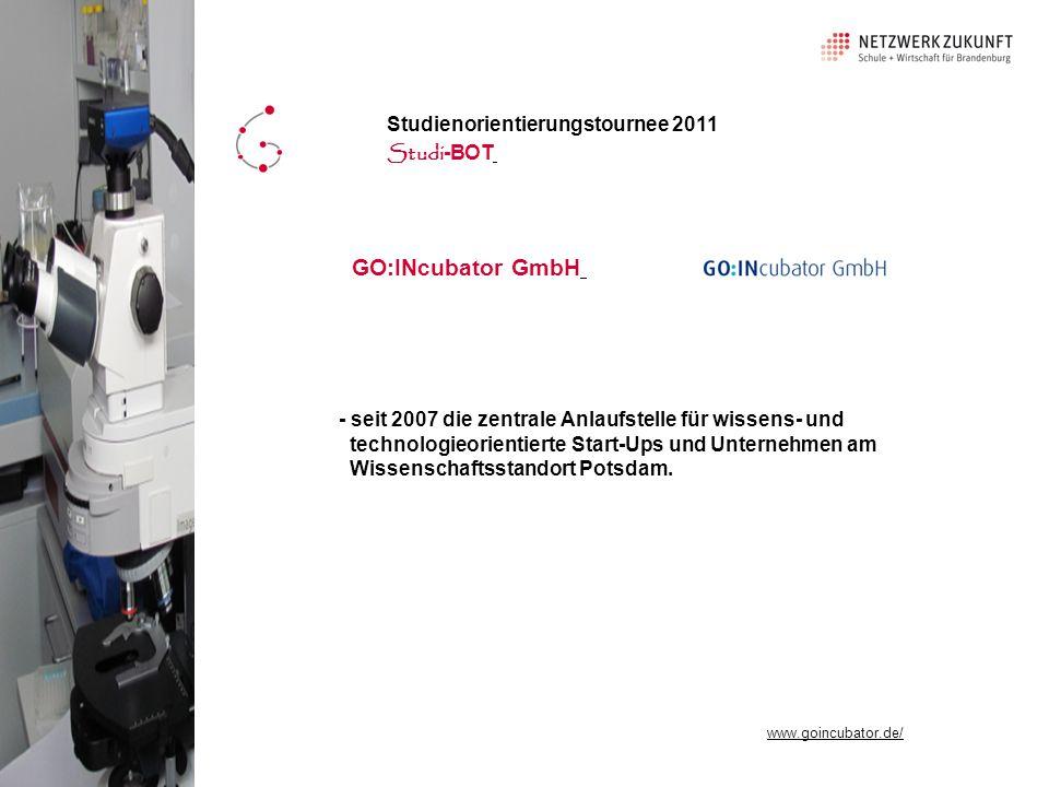 GO:INcubator GmbH Studienorientierungstournee 2011 Studi-BOT
