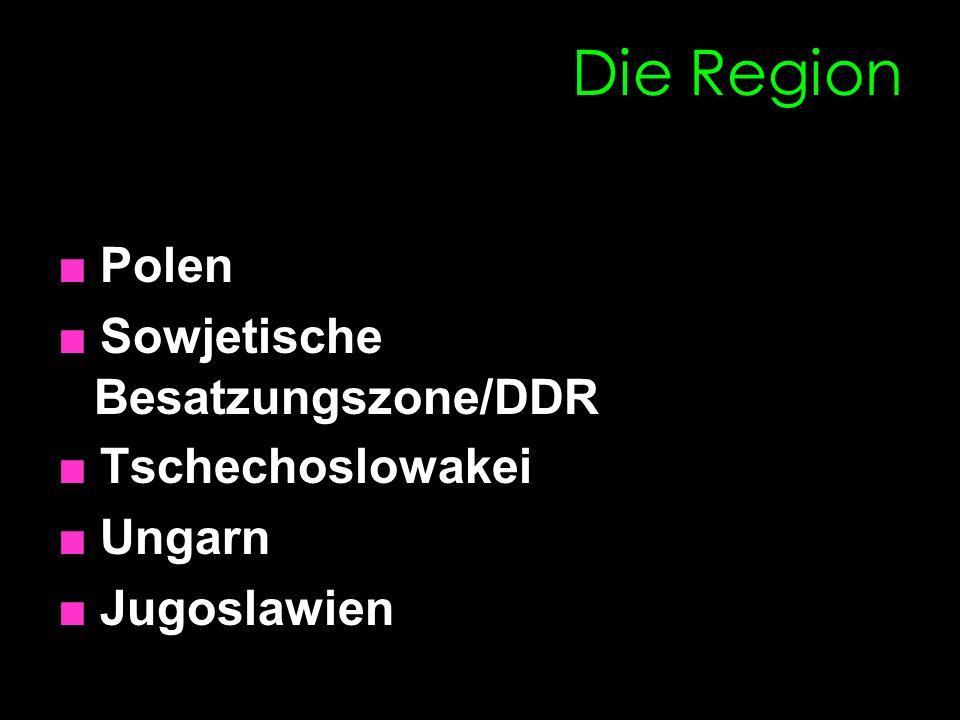 Die Region ■ Polen ■ Sowjetische Besatzungszone/DDR ■ Tschechoslowakei