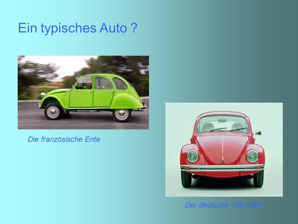 Ein typisches Auto Die französische Ente Der deutsche VW-Käfer