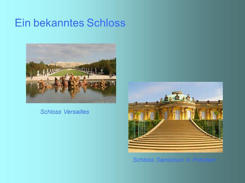 Ein bekanntes Schloss Schloss Versailles Schloss Sanssouci in Potsdam