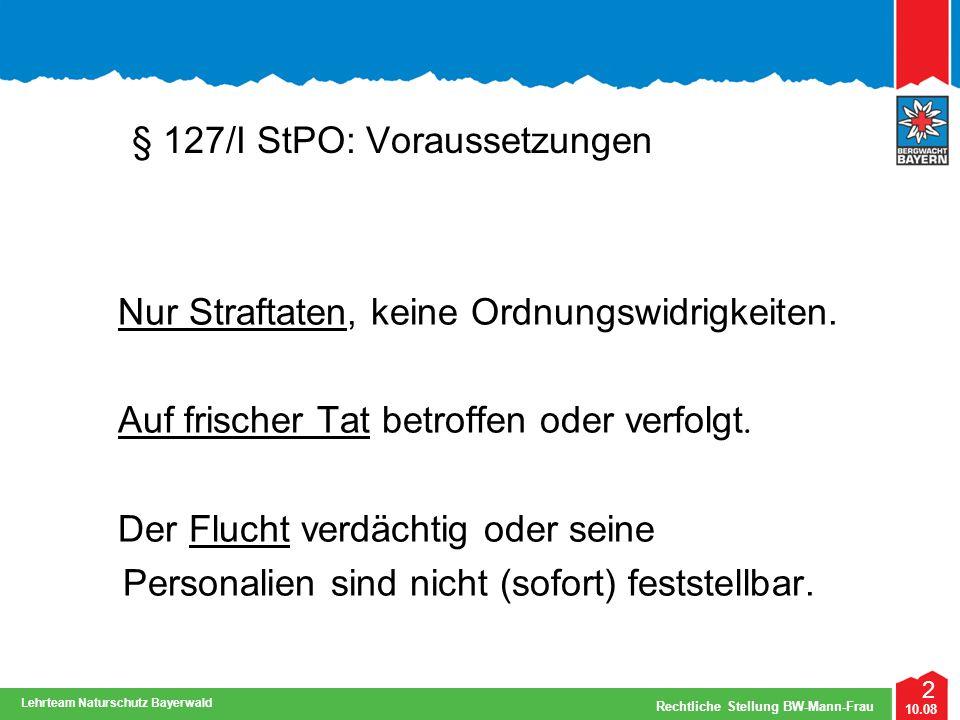 § 127/I StPO: Voraussetzungen