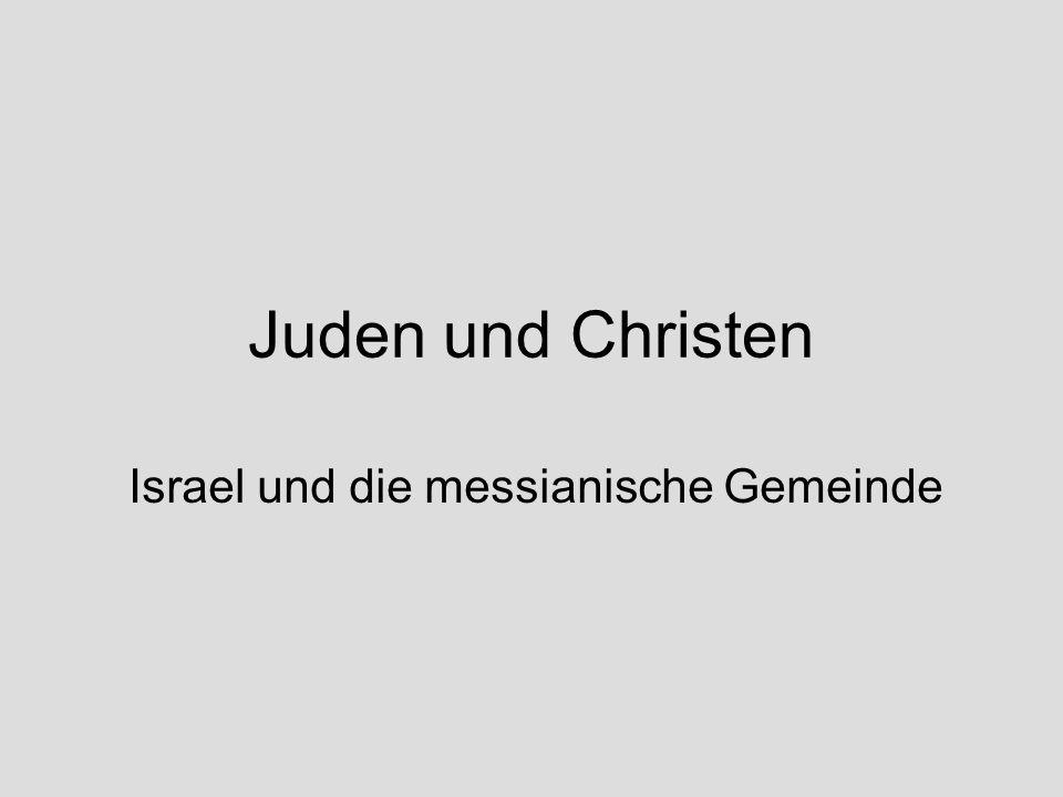 Israel und die messianische Gemeinde
