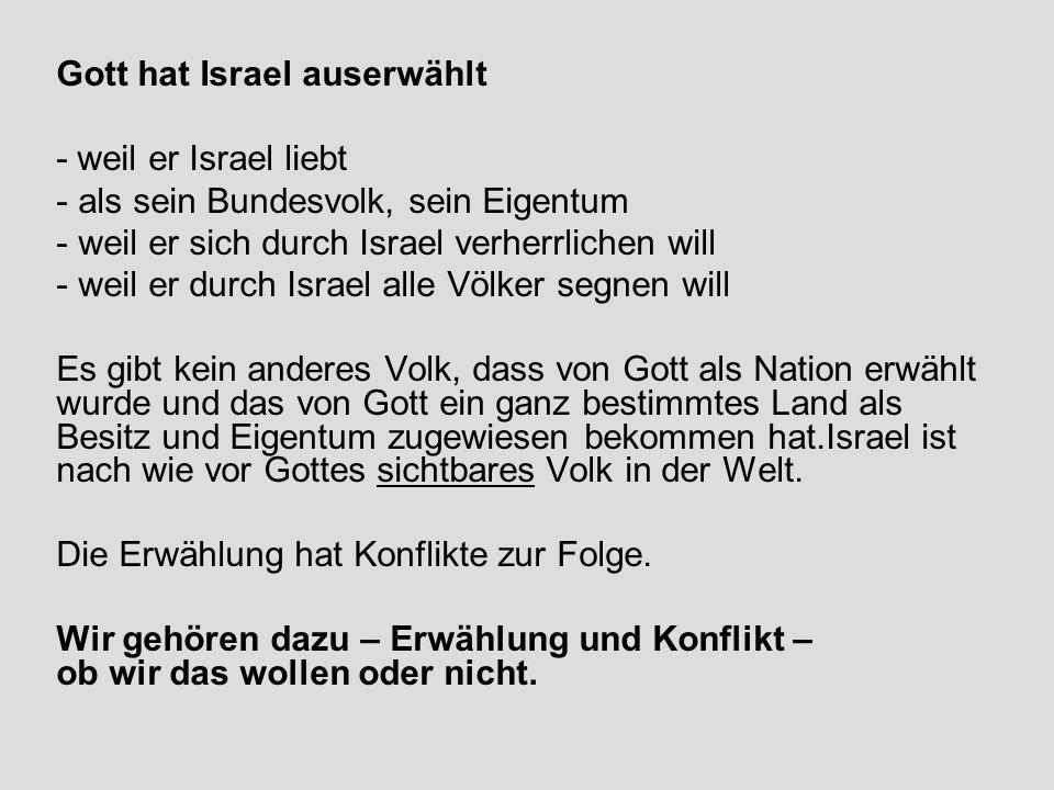 Gott hat Israel auserwählt