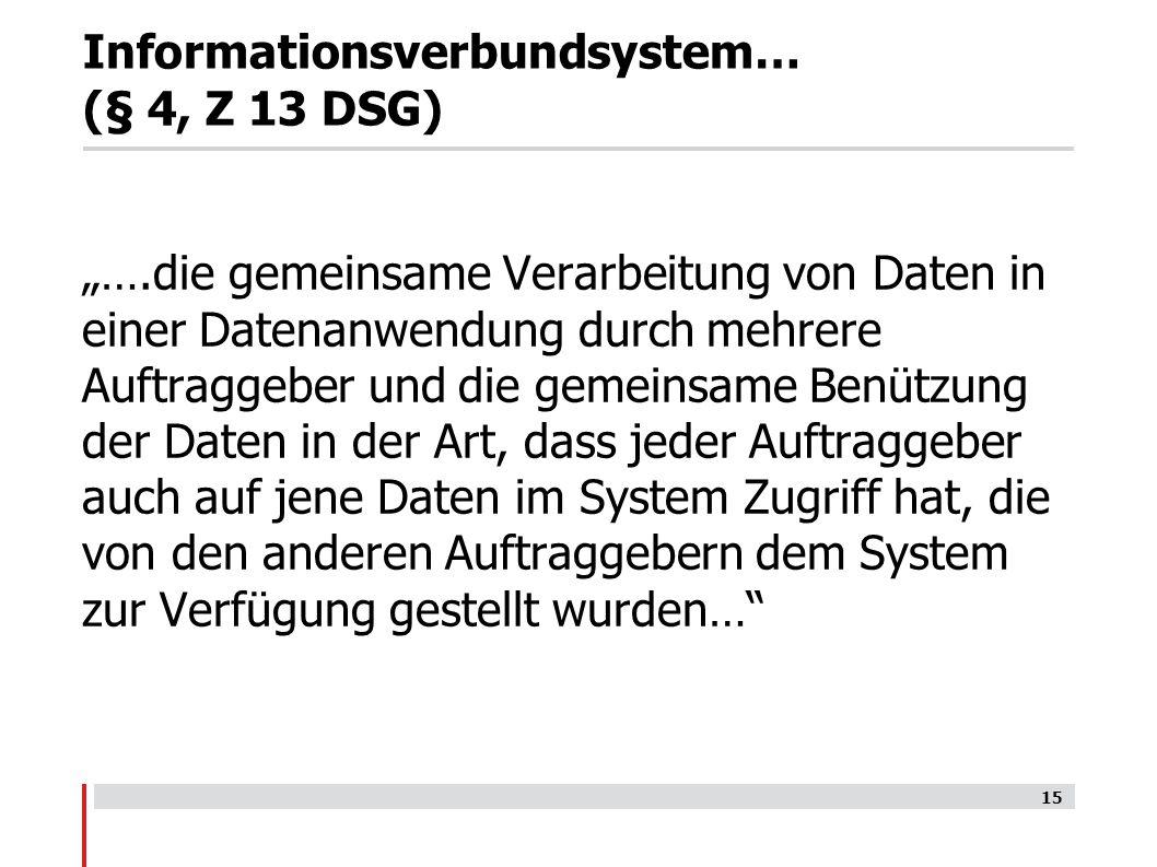 Informationsverbundsystem… (§ 4, Z 13 DSG)