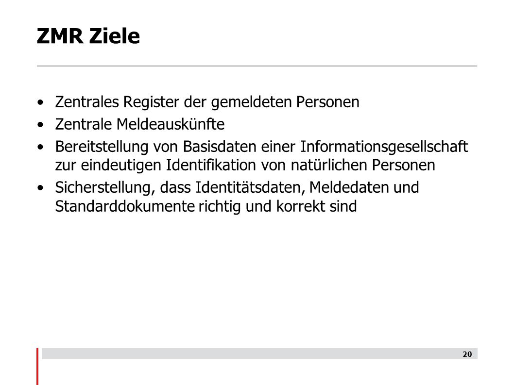 ZMR Ziele Zentrales Register der gemeldeten Personen