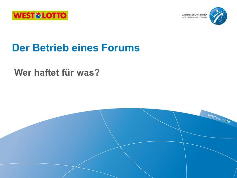 Der Betrieb eines Forums