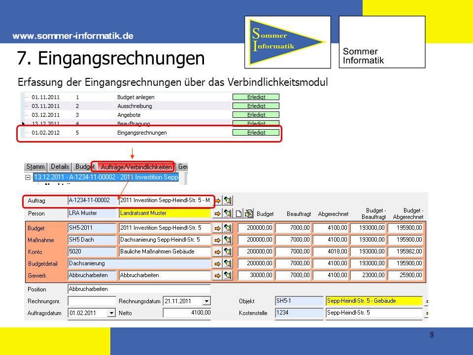 7. Eingangsrechnungen Erfassung der Eingangsrechnungen über das Verbindlichkeitsmodul