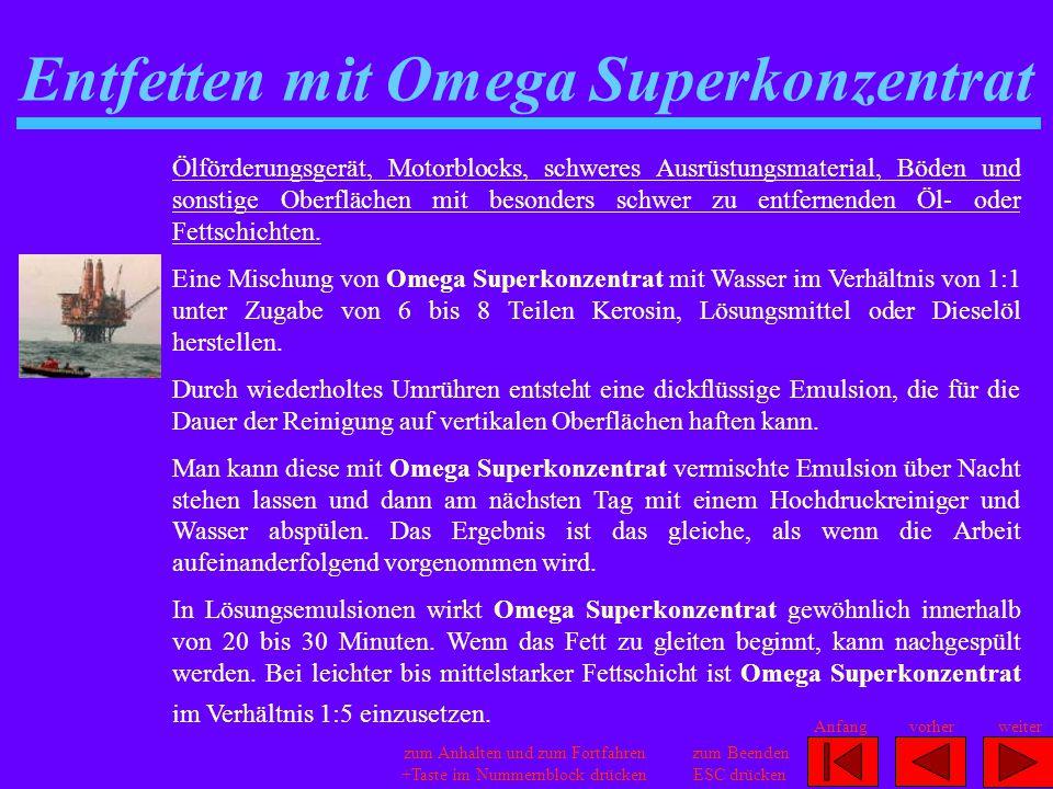 Entfetten mit Omega Superkonzentrat