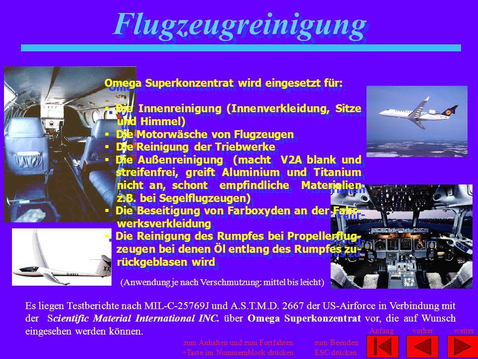 Flugzeugreinigung Omega Superkonzentrat wird eingesetzt für:
