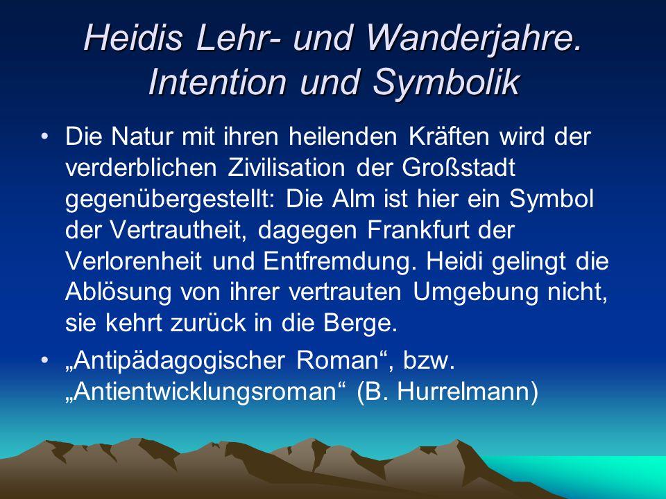Heidis Lehr- und Wanderjahre. Intention und Symbolik