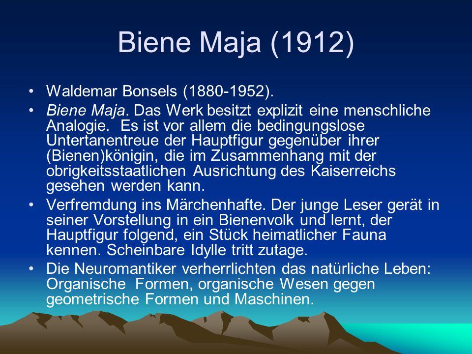 Biene Maja (1912) Waldemar Bonsels (1880-1952).