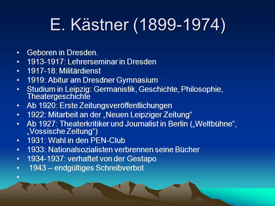 E. Kästner (1899-1974) Geboren in Dresden.