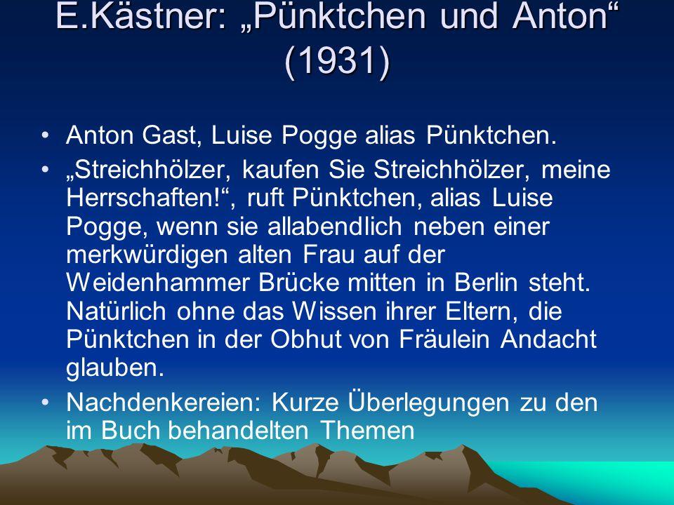 """E.Kästner: """"Pünktchen und Anton (1931)"""