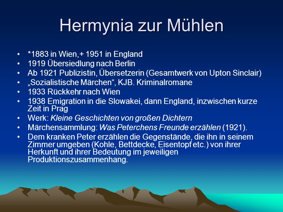 Hermynia zur Mühlen *1883 in Wien,+ 1951 in England