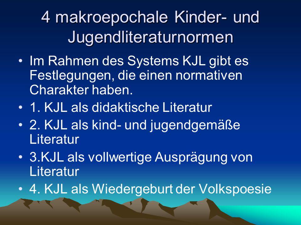 4 makroepochale Kinder- und Jugendliteraturnormen