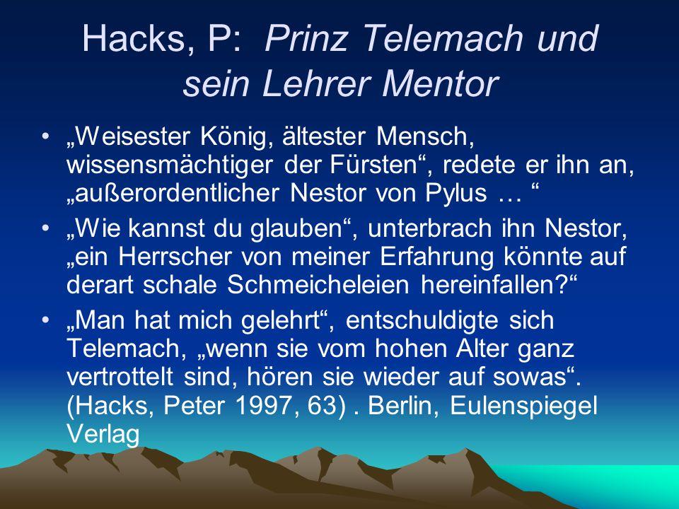 Hacks, P: Prinz Telemach und sein Lehrer Mentor