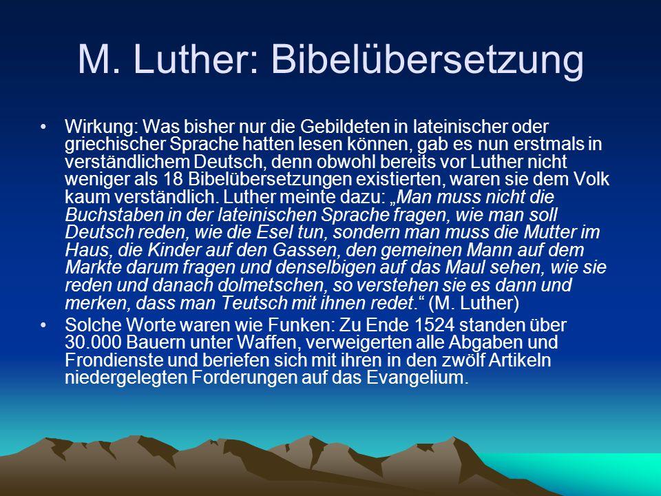 M. Luther: Bibelübersetzung
