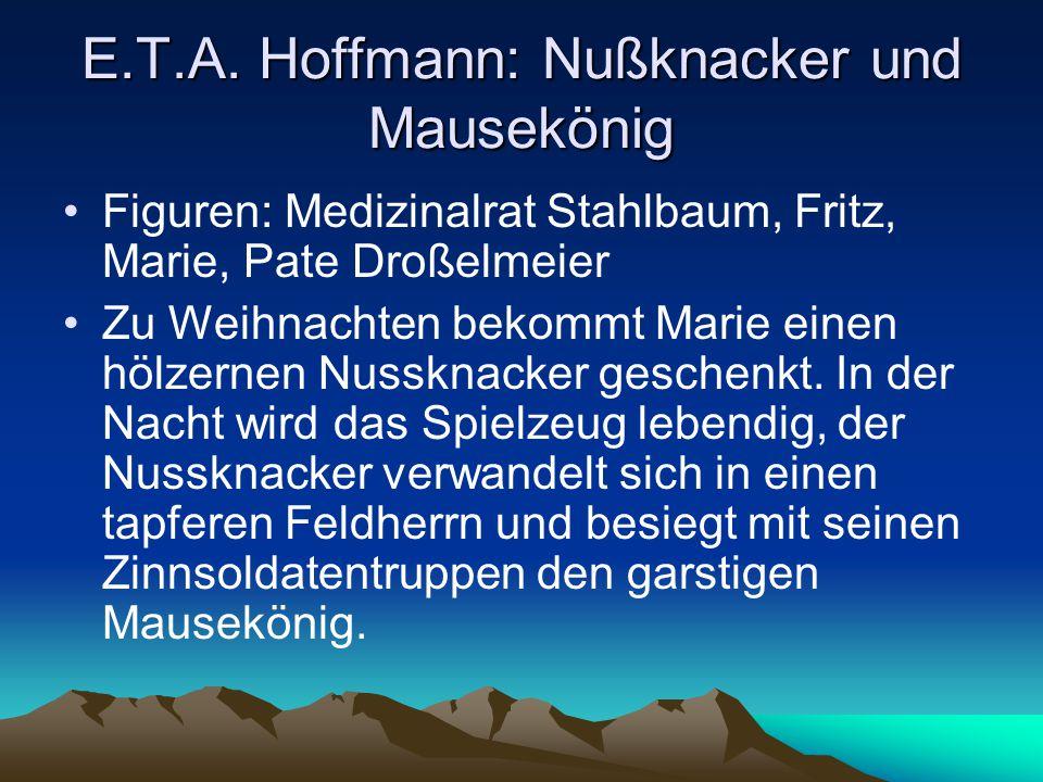 E.T.A. Hoffmann: Nußknacker und Mausekönig