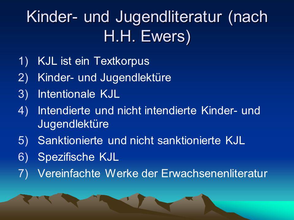 Kinder- und Jugendliteratur (nach H.H. Ewers)