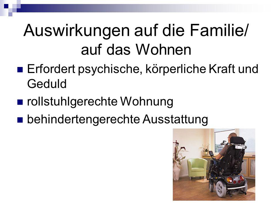 Auswirkungen auf die Familie/ auf das Wohnen