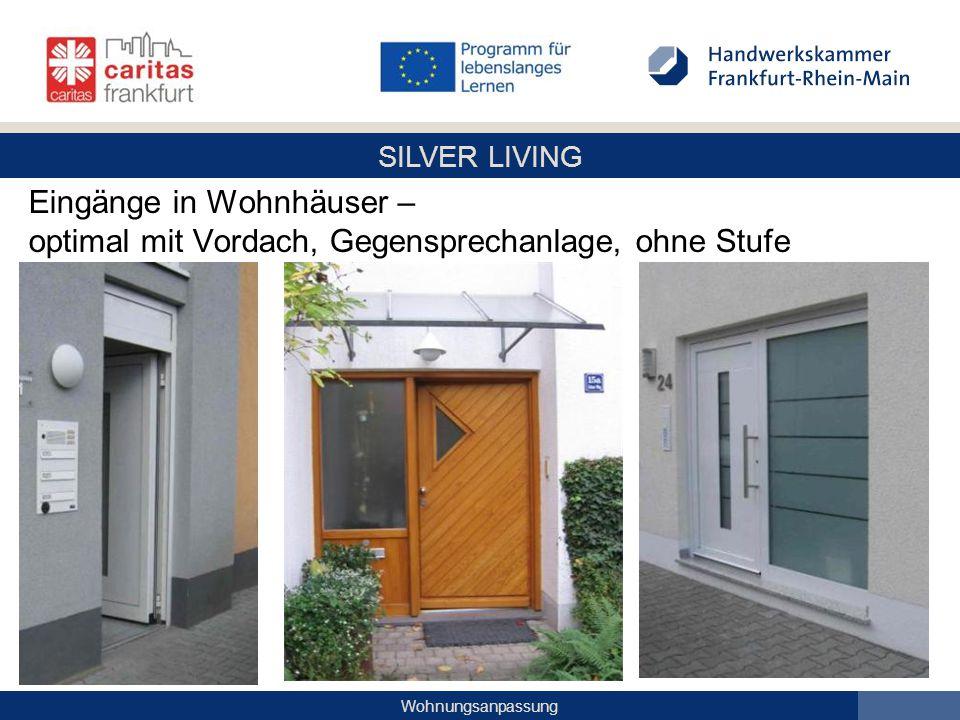 Eingänge in Wohnhäuser – optimal mit Vordach, Gegensprechanlage, ohne Stufe