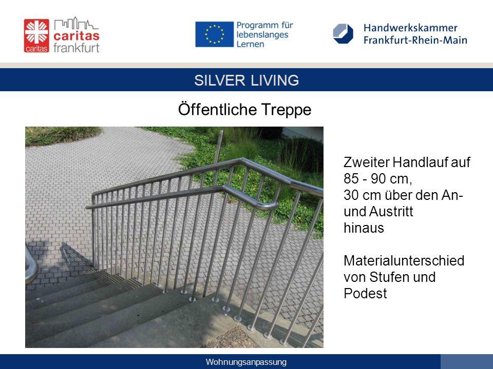 Öffentliche Treppe Zweiter Handlauf auf 85 - 90 cm, 30 cm über den An- und Austritt hinaus Materialunterschied von Stufen und Podest.