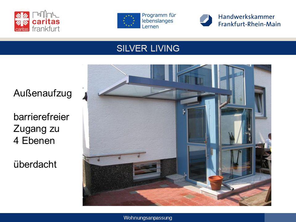 Außenaufzug barrierefreier Zugang zu 4 Ebenen überdacht