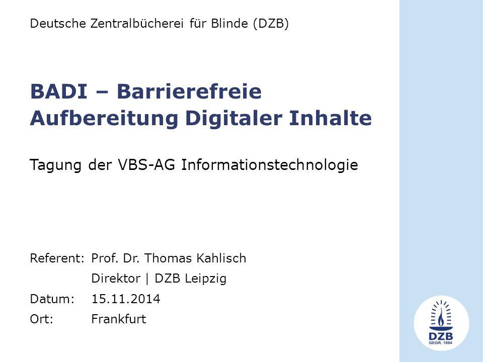 BADI – Barrierefreie Aufbereitung Digitaler Inhalte