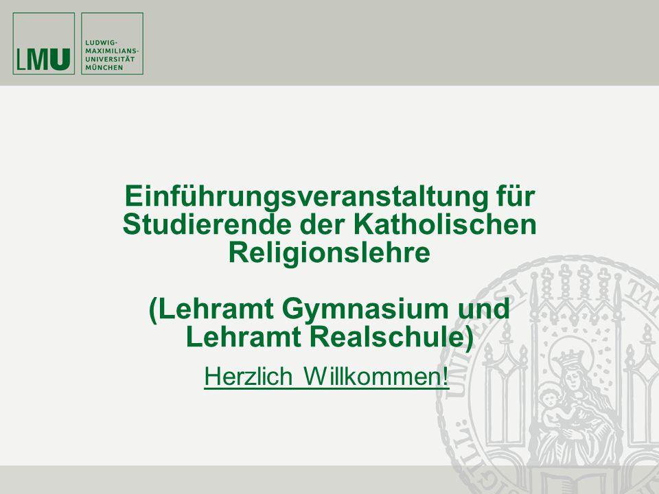Einführungsveranstaltung für Studierende der Katholischen Religionslehre (Lehramt Gymnasium und Lehramt Realschule)