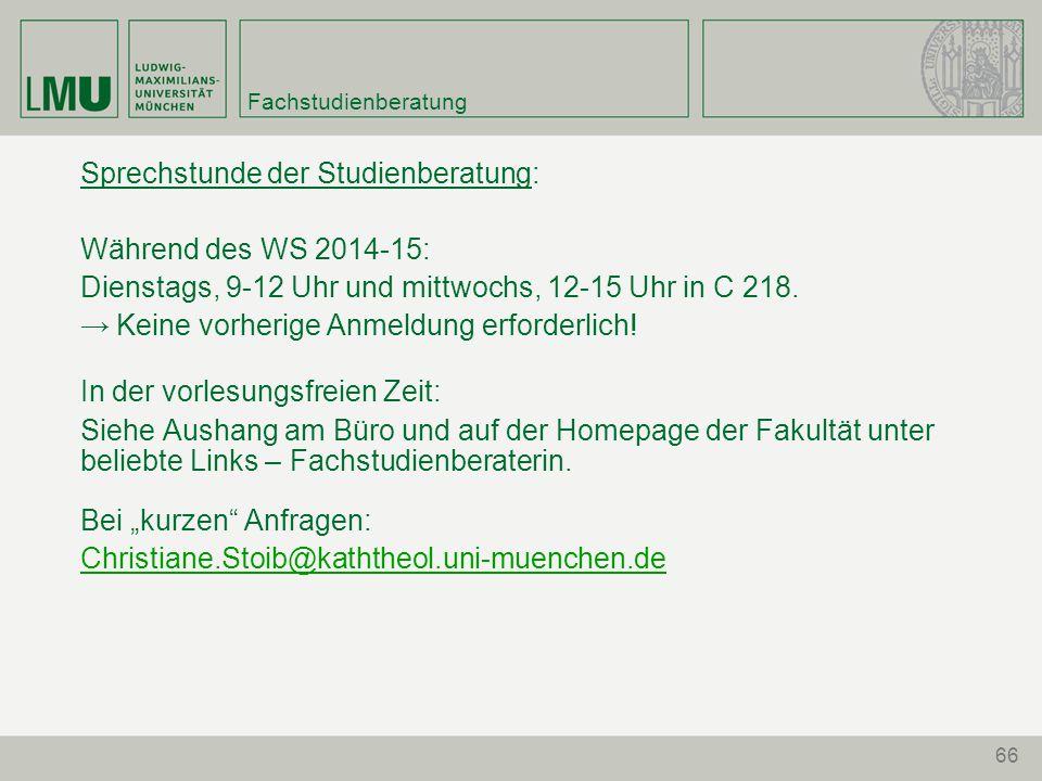 Sprechstunde der Studienberatung: Während des WS 2014-15: