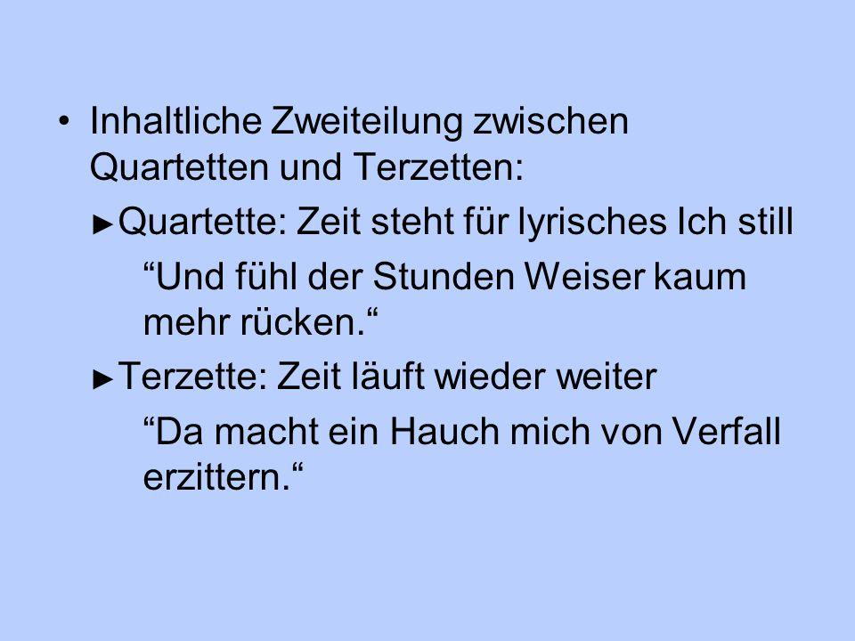 Inhaltliche Zweiteilung zwischen Quartetten und Terzetten: