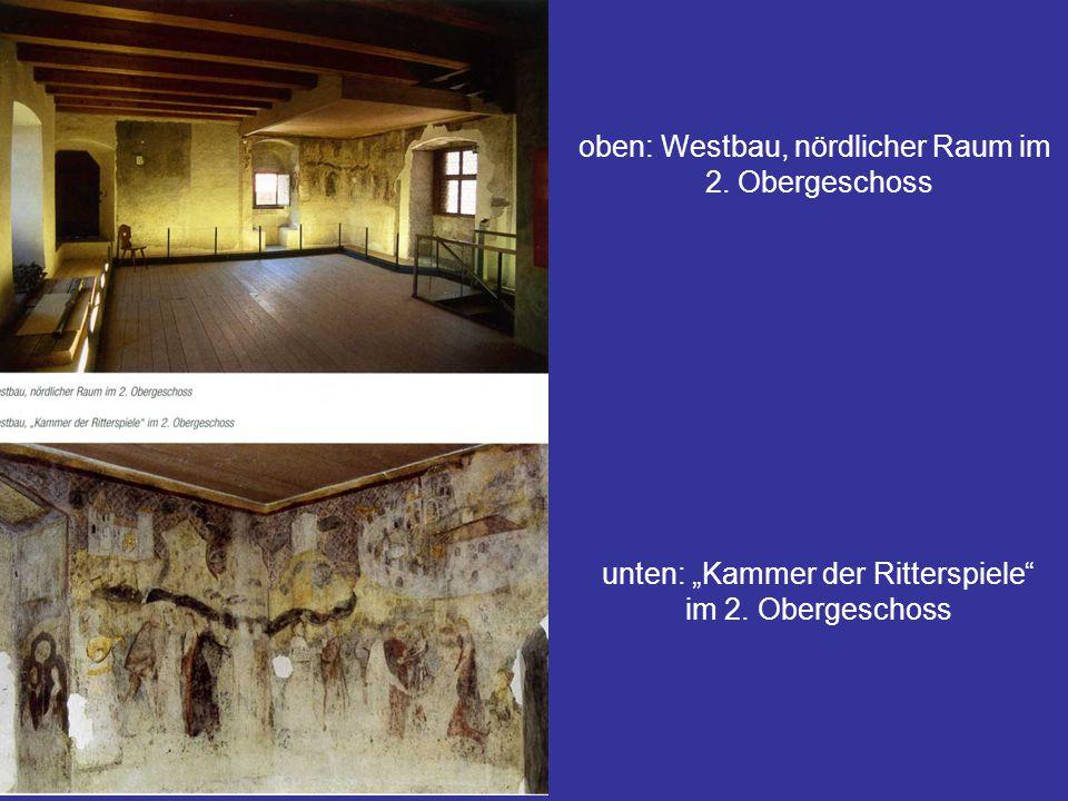 oben: Westbau, nördlicher Raum im 2. Obergeschoss
