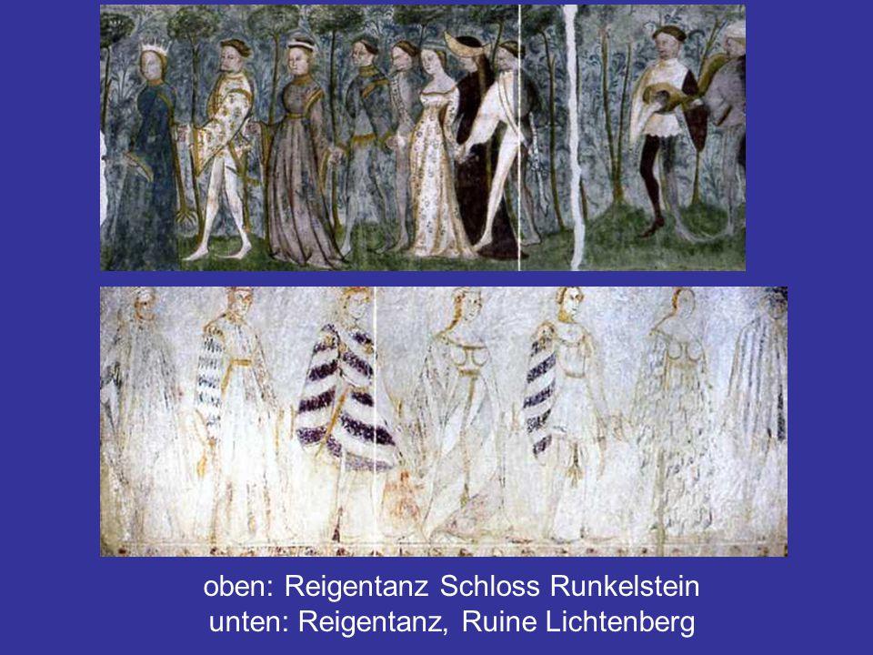 oben: Reigentanz Schloss Runkelstein